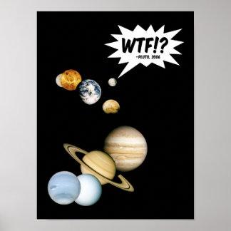 Planet Pluto WTF!? Lustige Poster