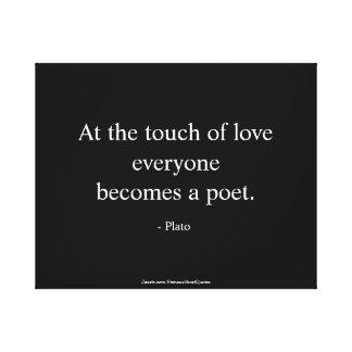 Plato-Zitat; Die Touch der Liebe Leinwanddruck