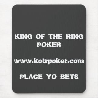 PLATZ KÖNIG-OF THE RING POKER www.kotrpoker.com… Mousepad
