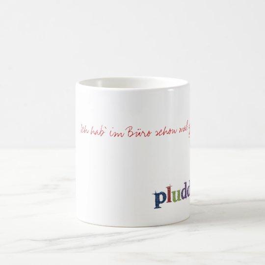 pluddel-tasse-büro kaffeetasse