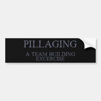 Plündern - eine Team-Gebäude-Übung Autoaufkleber