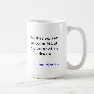 Poe-Traumschale Kaffeetasse