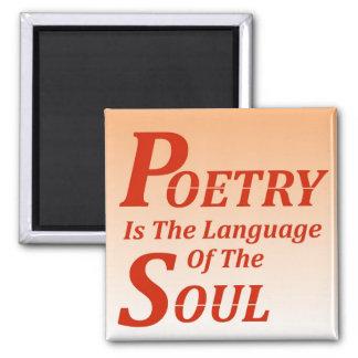 Poesie ist die Sprache des Souls: Version 2 Quadratischer Magnet
