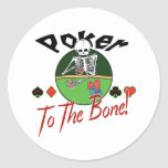 Poker To The Bone! Stickers