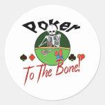 Poker zum Knochen! Runder Aufkleber