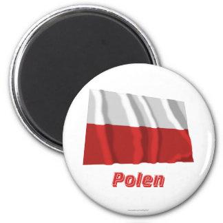 Polen Fliegende Flagge MIT Namen Runder Magnet 5,7 Cm