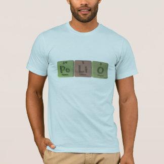 Polio-Po-Li-O-Polonium-Lithium-Oxygen.png T-Shirt