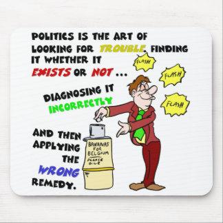 Politik ist eine Kunst (1) Mousepads