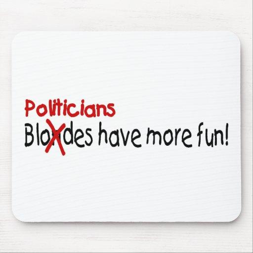 Politiker haben mehr Spaß Mauspads