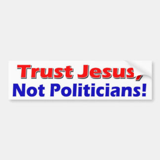 Politiker Jesuss nicht Auto Aufkleber
