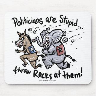 Politiker sind dumm mousepads