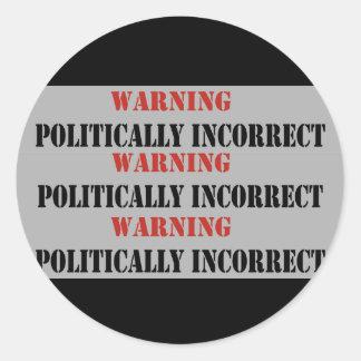 Politisch falsch runder aufkleber