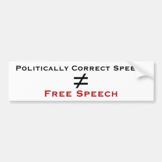 Politisch ist korrekte Rede nicht Redefreiheit Autoaufkleber