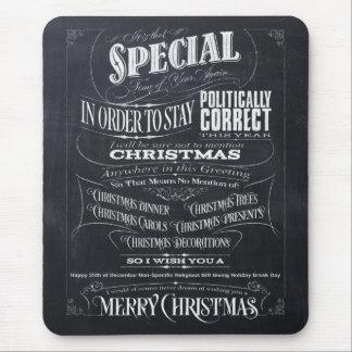 Politisch ist korrektes Tafel-Weihnachten mutig Mousepad
