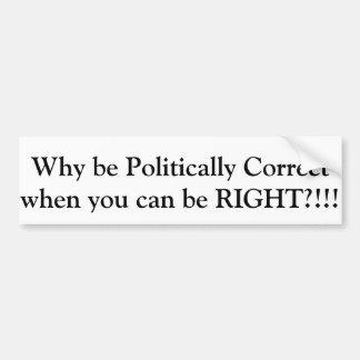politisch korrekt ist nicht korrekt autoaufkleber