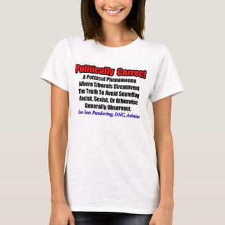 Politisch korrekt: Liberales Phänomen T-Shirt