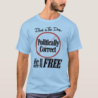 Politisch korrekt T-Shirt