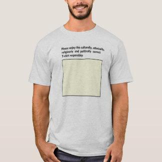 Politisch korrekter T - Shirt