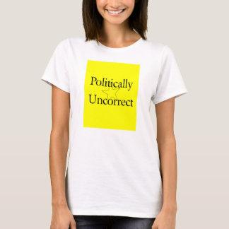 Politisch Uncorrect T-Shirt