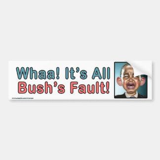 """Politisch """"Whaa ist es Bushs Störungs-"""" Aufkleber Autoaufkleber"""