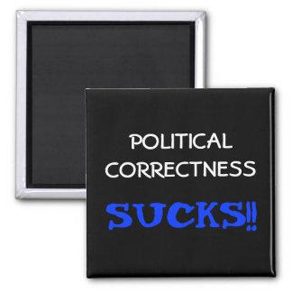 Politische Korrektheit ist zum Kotzen Quadratischer Magnet