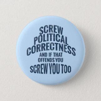 Politische Korrektheits-Antiknöpfe Runder Button 5,1 Cm