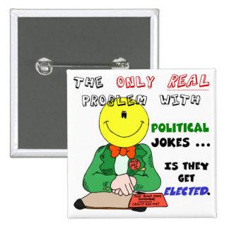 Politische Witze erhalten gewählt Anstecknadelbutton