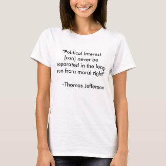 """""""Politisches Interesse [können Sie], nie getrennt T-Shirt"""