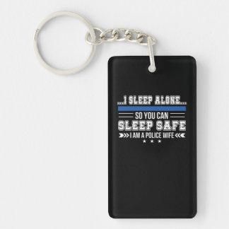 Polizei-Ehefrau-Schlaf allein können Sie schlafen Schlüsselanhänger