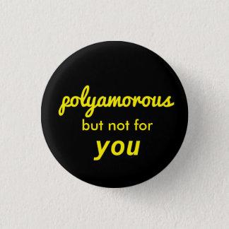 polyamorous aber nicht 4 u runder button 3,2 cm