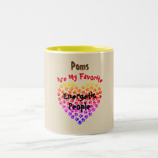 Poms sind meine Lieblingsenergieleute - Zweifarbige Tasse