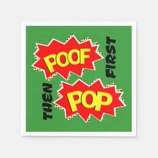 POOF zuerst, dann POP Papierserviette