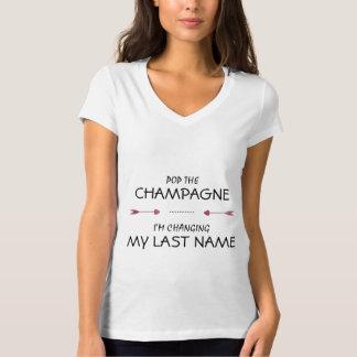 Pop die CHAMPAGNE ändere ich MEINEN LETZTEN NAMEN T-Shirt