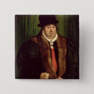 Porträt eines München-Aristokraten, 1559 Quadratischer Button 5,1 Cm