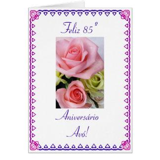 Portugiese: Der 85. Geburtstag 85 Anos Avo Karte