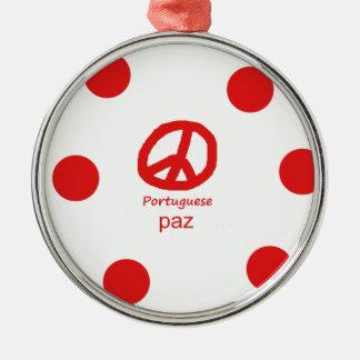 Portugiesische Sprache und Friedenssymbol-Entwurf Silbernes Ornament