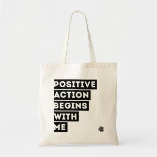 Positive Aktion fängt mit mir TASCHE an!