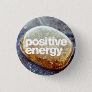 Positive Energie Runder Button 2,5 Cm