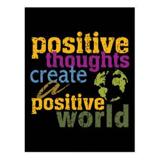 Positive Gedanken stellen eine positive Welt her Postkarte