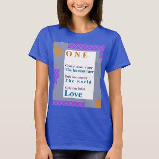 Positiver Glaube:  Eine Leute, ein Rennen, LIEBE T-Shirt