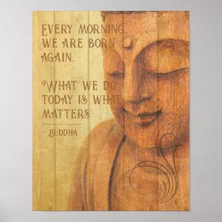 Positives Bestätigungs-Buddhismusmindfulness-Zitat Poster