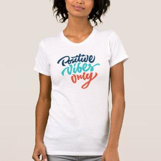 Positives Vibes-Shirt T-Shirt