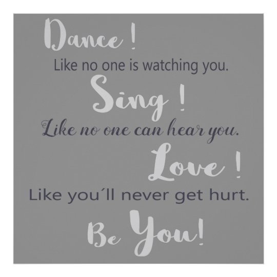 """Poster """"Dance!Sing!Love!Be you!"""""""