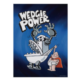 Power Kapitän-Underpants | Wedgie Poster