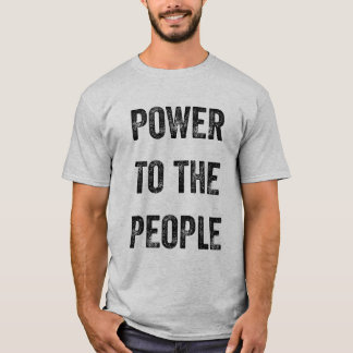 Power zum Leute-T - Shirt