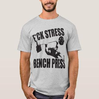 Powerlifting Motivation - F*CK Druck, Bankdrücken T-Shirt