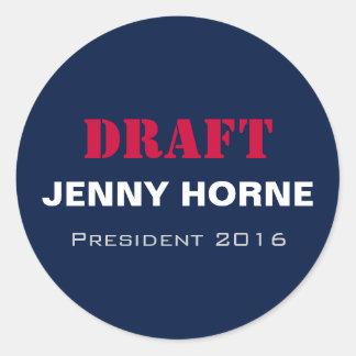 Präsident 2016 runde Aufkleber ENTWURF Jenny-Horne