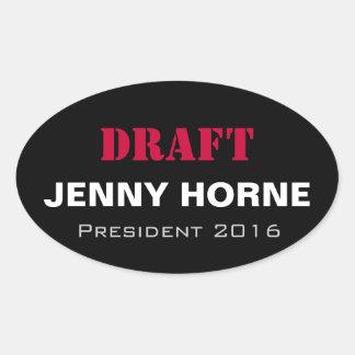 Präsident ENTWURF Jenny-Horne Aufkleber 2016