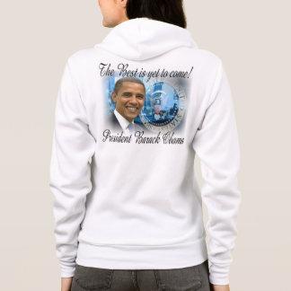 Präsident Obama The Best soll schon kommen Hoodie