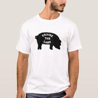 Preisen Sie das Schweinefett T-Shirt
